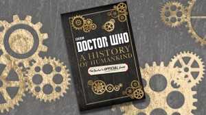 A History of Humankind - The Doctor's Official Guide
