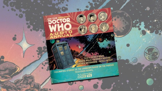 OUT NOW! Second Doctor Who Audio Annual and more