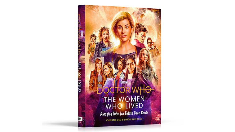 The Women Who Lived: Amazing Tales for Future Time Lords